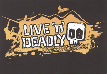 live 'n' deadly